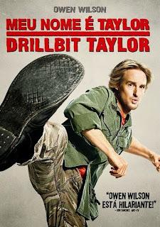 Assistir Meu Nome é Taylor, Drillbit Taylor Dublado Online HD