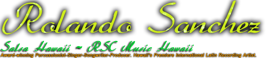 Rolando Sanchez and Salsa Hawaii