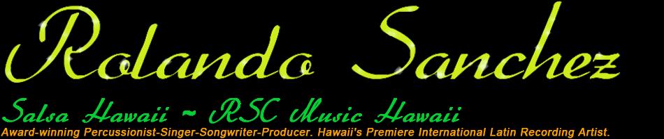 Rolando Sanchez and Salsa Hawaii