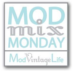 MOD MIX MONDAY