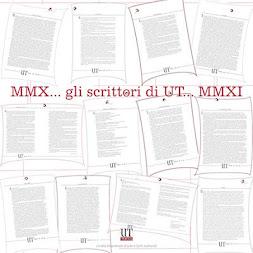 GLI SCRITTORI DI UT 2010/2011 - LE PAROLE TRACIMANO
