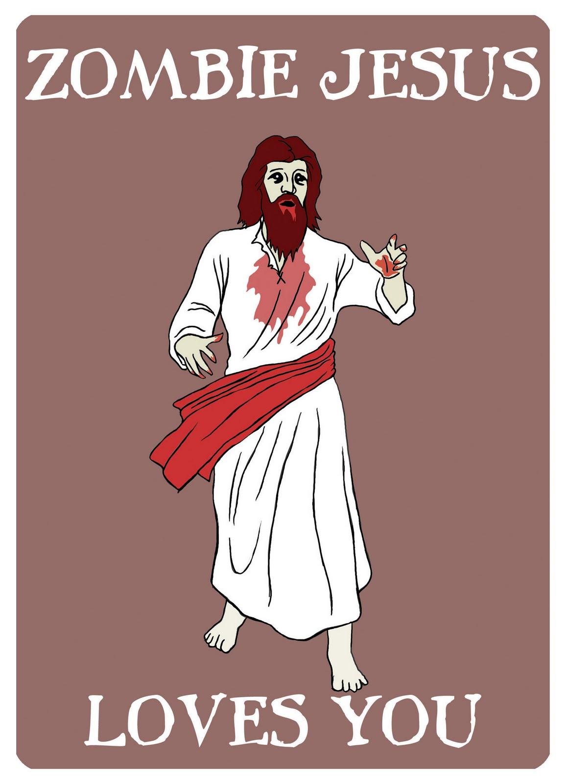 http://1.bp.blogspot.com/-ubrR8GK8KvM/TbW0wFZkIJI/AAAAAAAAAFU/ogtRa7_eMXw/s1600/zombie-jesus.jpg