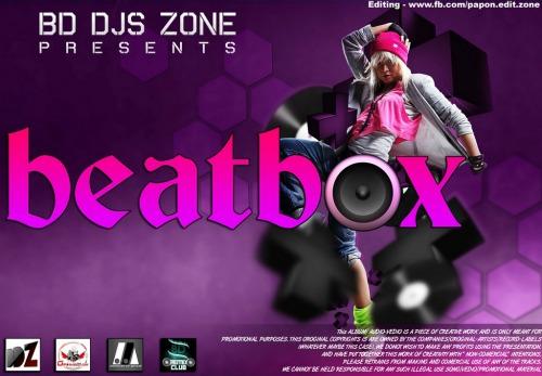 Beat Box (2011) -  Bd Dj Zone Mp3 Download