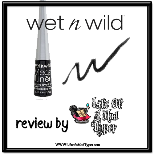 Wet n WIld Mega Liner Liquid Eyeliner Review