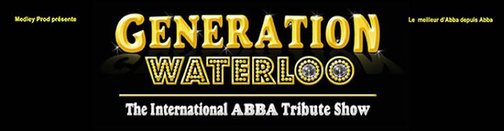 GENERATION WATERLOO succède à ABBA GENERATION