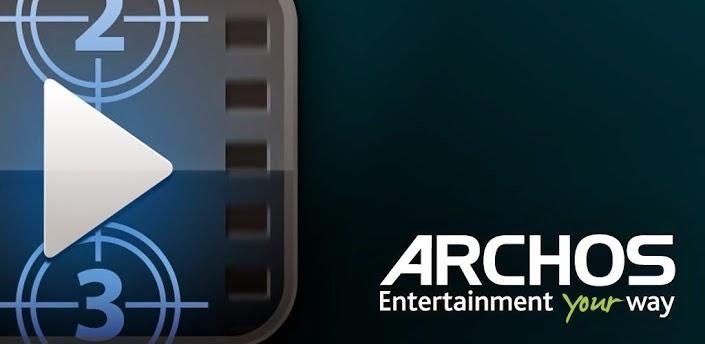 Archos Video Player V7.6.2 Apk App Full Download