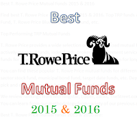 Best T. Rowe Price Mutual Funds 2015 & 2016