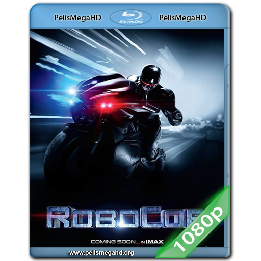 ROBOCOP (2014) 1080P BLURAY LATINO – INGLÉS DTS 5.1 X264-HD