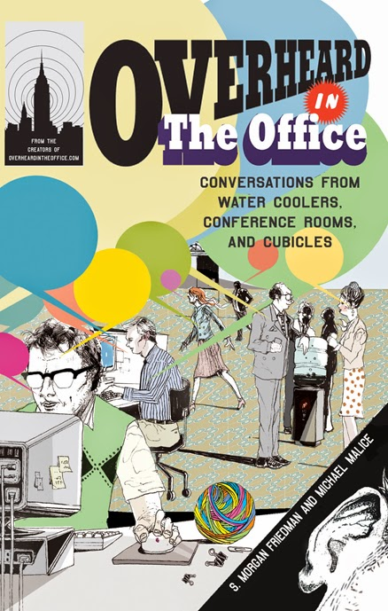 http://discover.halifaxpubliclibraries.ca/?q=title:overheard%20in%20the%20office%20conversations