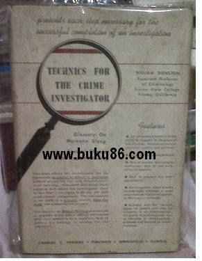 Buku Technics for the crime investigator Bekas
