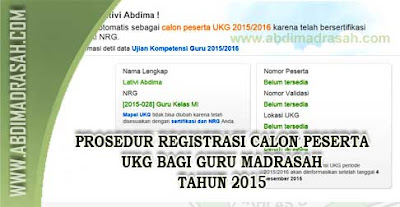 Prosedur Pendaftaran/Registrasi Calon Peserta UKG Bagi Guru Madrasah Tahun 2015