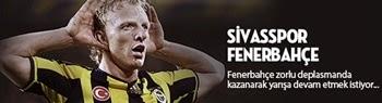 Fenerbahçe Sivas maçı kesintisiz canlı yayın