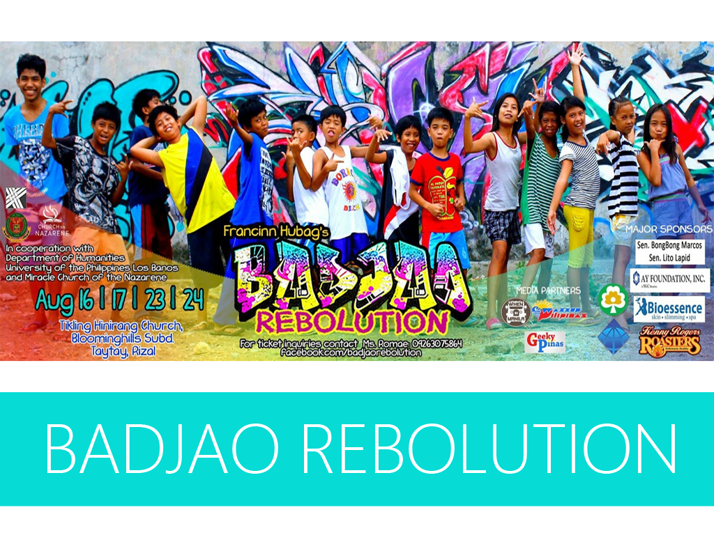 Come & Watch Badjao Rebolution - Community Theater / Musical Play