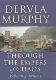 dervla murphy through the embers of chaos