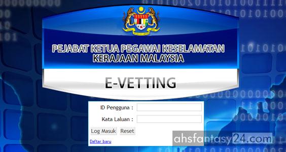 E-Vetting | Tapisan Keselamatan Kerajaan Malaysia