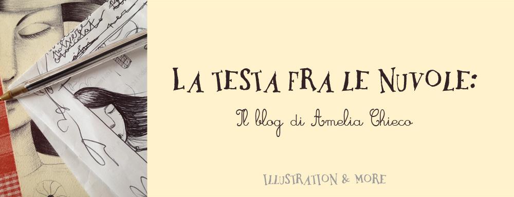 La testa fra le nuvole: il blog di Amelia Chieco