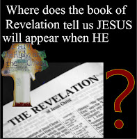 Where does the book of Revelation Tell us Jesus Will Appear When he Returns