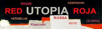 Utopia Roja / Utopia Rossa