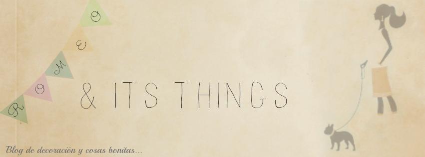 Romeo & its things