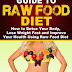 The Ultimate Guide to Raw Food Diet - Free Kindle Non-Fiction