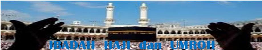 Info Ibadah Haji dan Umroh