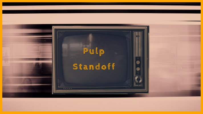 Pulp Standoff