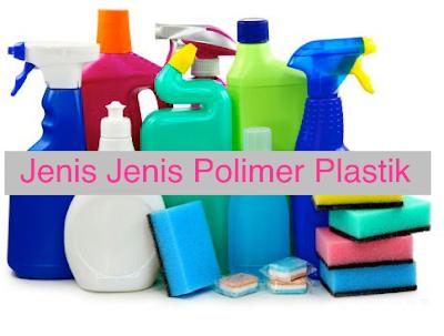 jenis polimer plastik