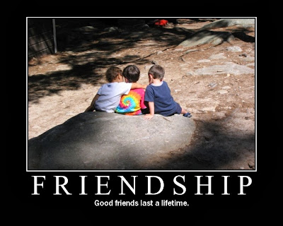 good friends last a lifetime