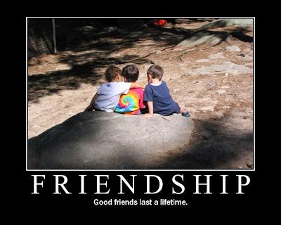 good friends last a lifetime
