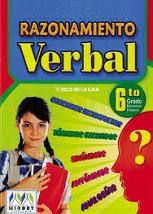 http://razonamiento-verbal1.blogspot.com/2014/11/razonamiento-verbal-para-sexto-grado-de.html