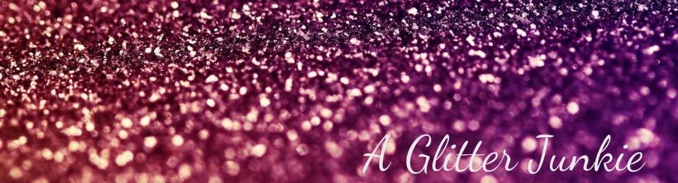 A Glitter Junkie