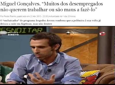 Miguel Gonçalves diz que desempregados não querem trabalhar