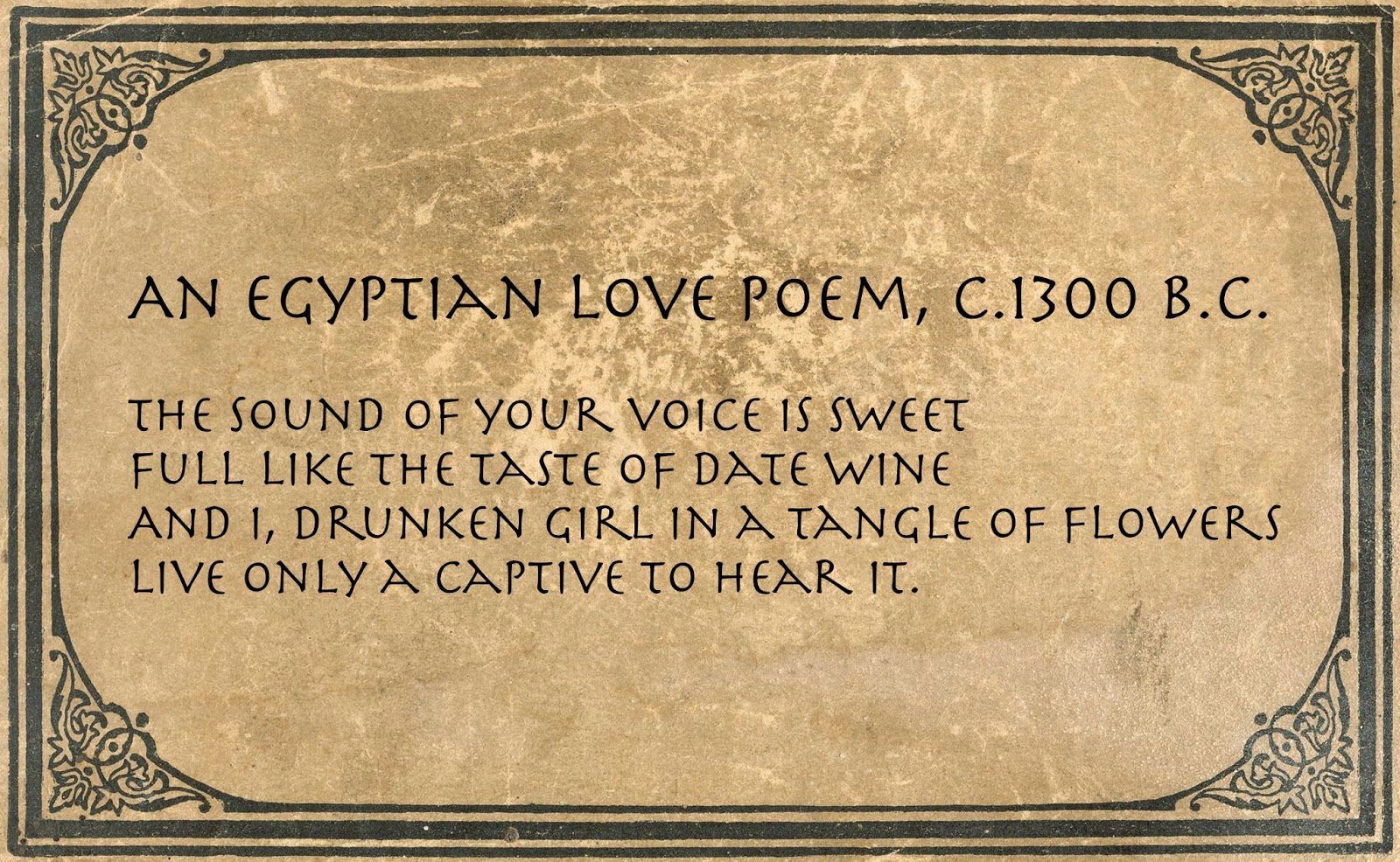 ancient egyptian poetry essays Ancient egyptian pyramids essays: ancient egyptian literature included hymns to the gods, mythology, mortuary texts, wisdom texts, poetry.