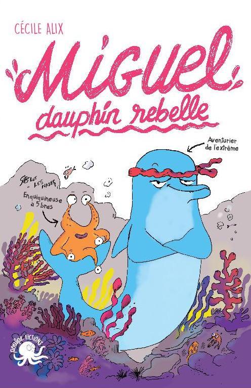 MIGUEL DAUPHIN REBELLE