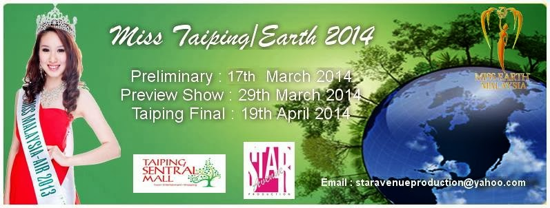 MISS EARTH TAIPING 2014 NOTIFICATION