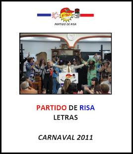 """LETRAS """"PARTIDO DE RISA"""" 2011"""