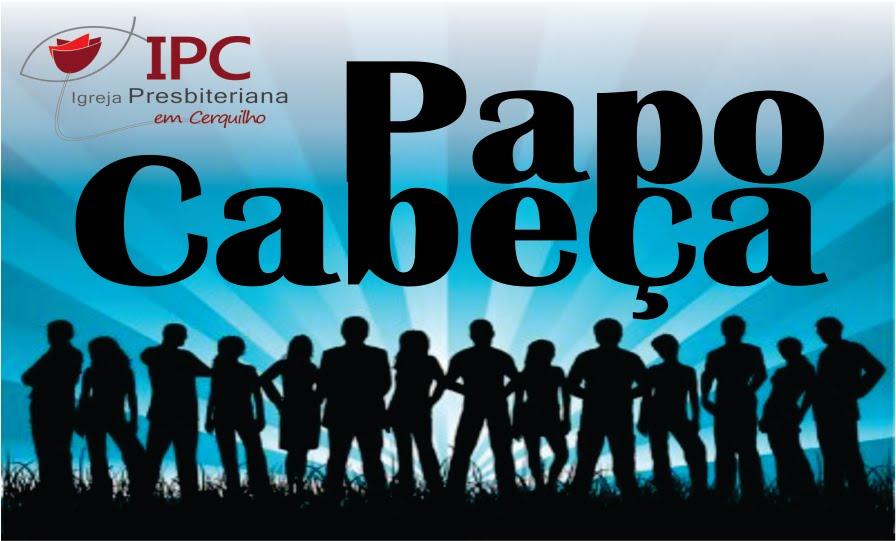 Papo Cabeça IPC
