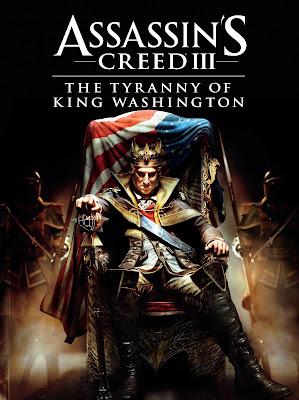 Assassin's Creed 3 The Tyranny of King Washington