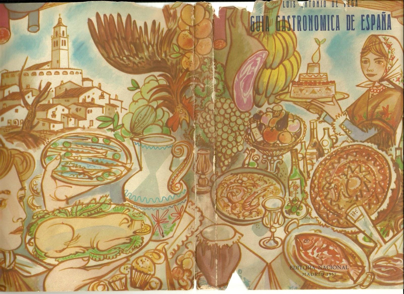 Belloteros por el mundo libros curiosos antiguos gu a gastron mica de espa a - Libreria gastronomica madrid ...