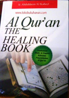 Al-Qur'an The Healing Book