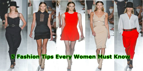 5 Fashion Tips Every Women Must Know