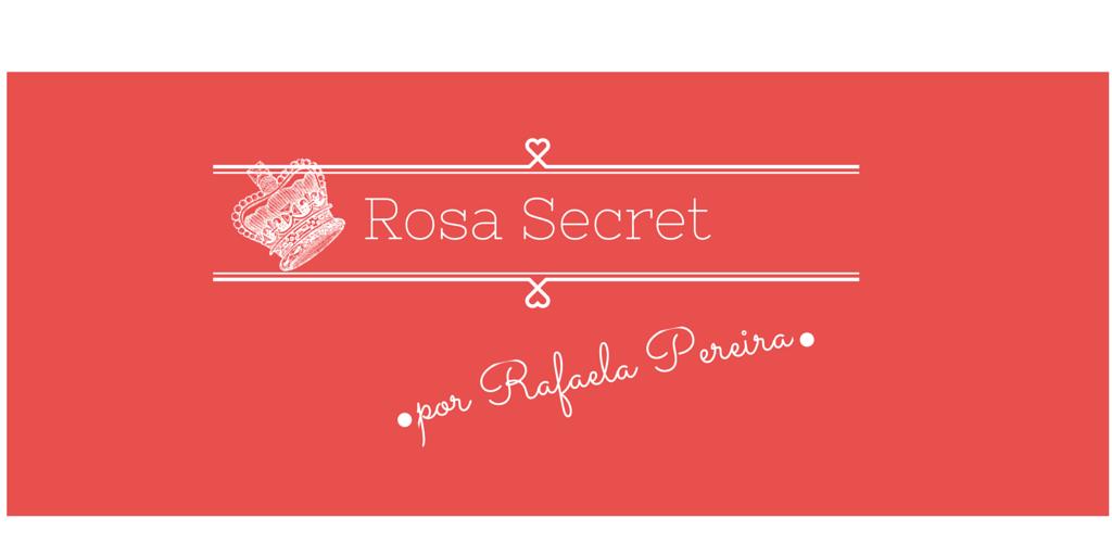Rosa Secret