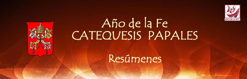 Catequesis Papales. Año de la Fe