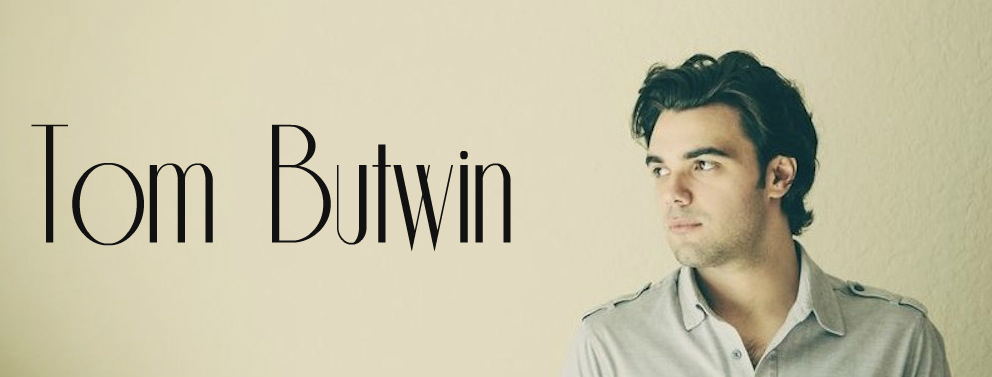 Tom Butwin | Official Website