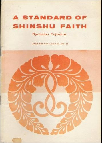 A Standard of Shinshu Faith (complete free online edition)