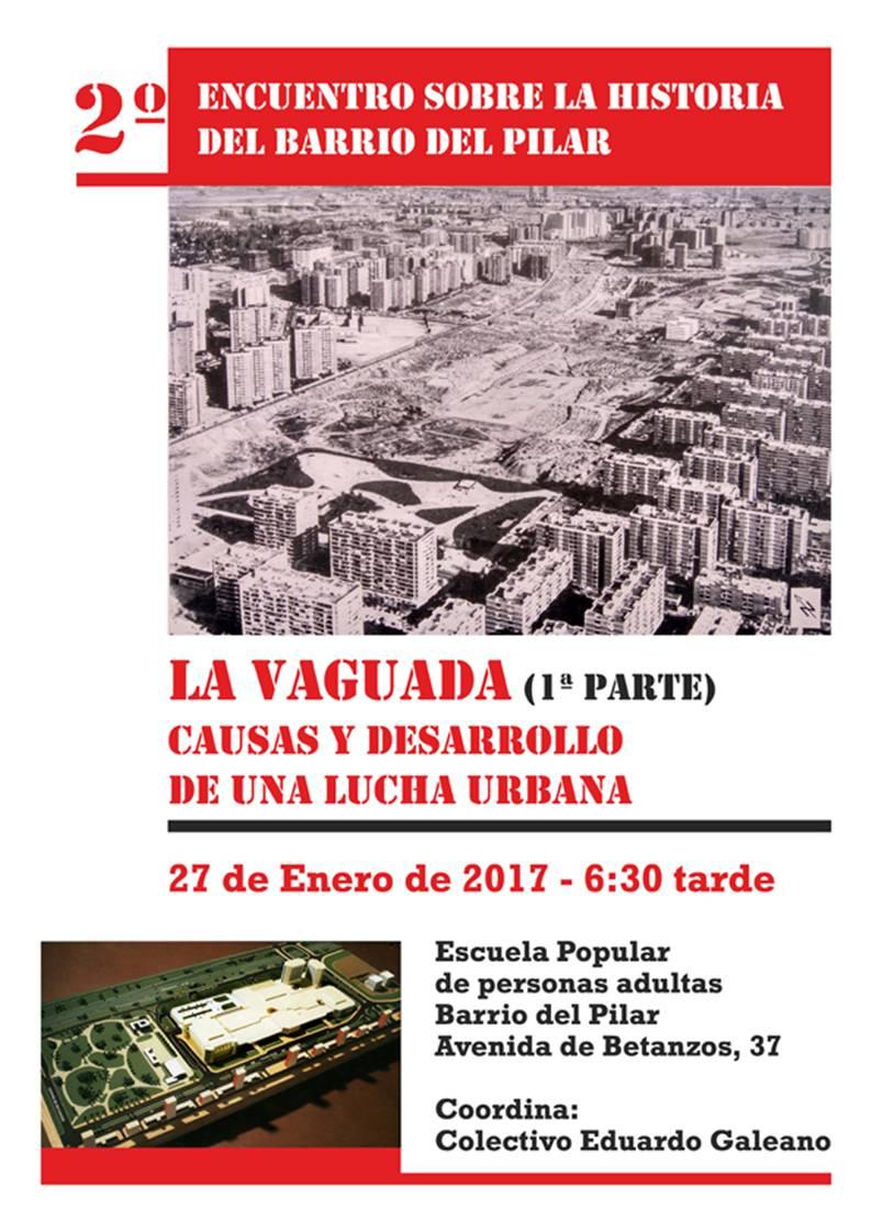 27 enero La Vaguada: Una Lucha Urbana