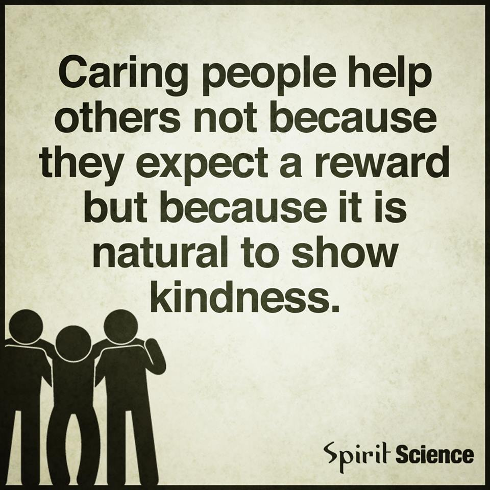Quotes About Caring Mesmerizing Caring People Help Others Not Because They Expect A Reward But