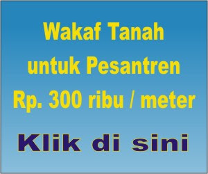 Wakaf tanah untuk Pesantren 300 ribu/meter