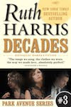 Decades (Park Avenue Series, Book #3)