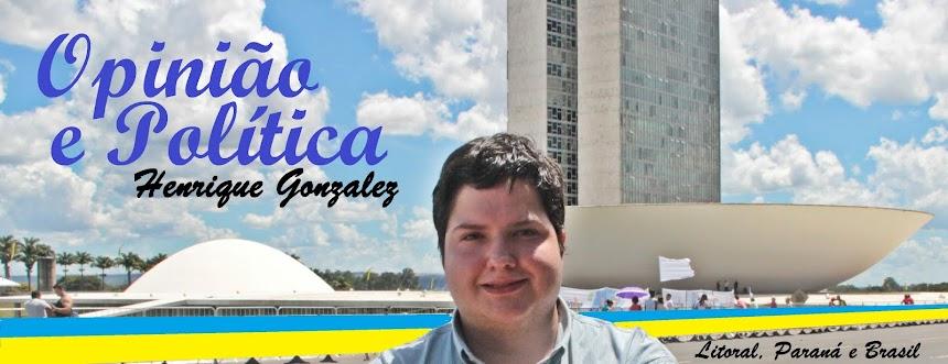 Henrique Gonzalez - Opinião e Política